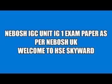 NEBOSH IG 1 EXAM