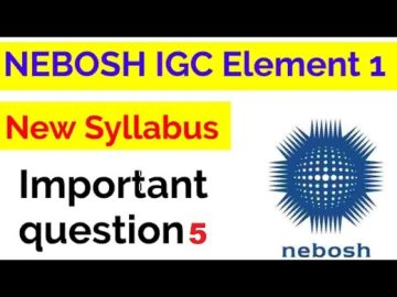 NEBOSH IGC UNIT IG1 ELEMENT 1 QUESTION 5 WITH ANSWER