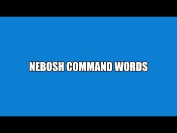 Nebosh command words